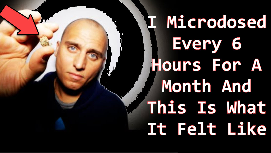I Microdosed Every 6 Hours for a Month and This is What It