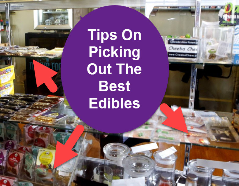 Tips For Choosing The Right Cannabis Edibles