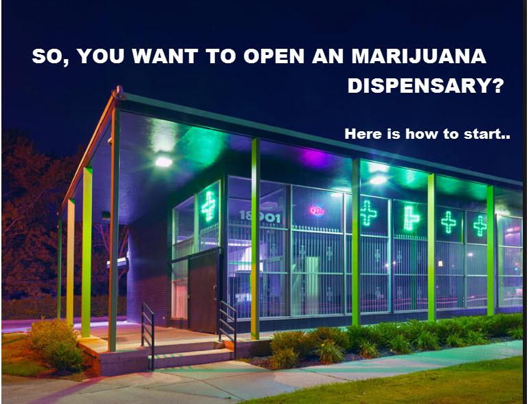How Do You Open A Marijuana Dispensary?
