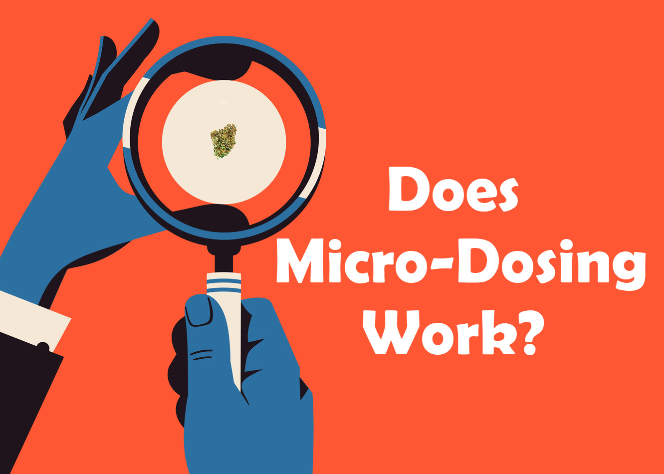 Does Micro-Dosing Work?