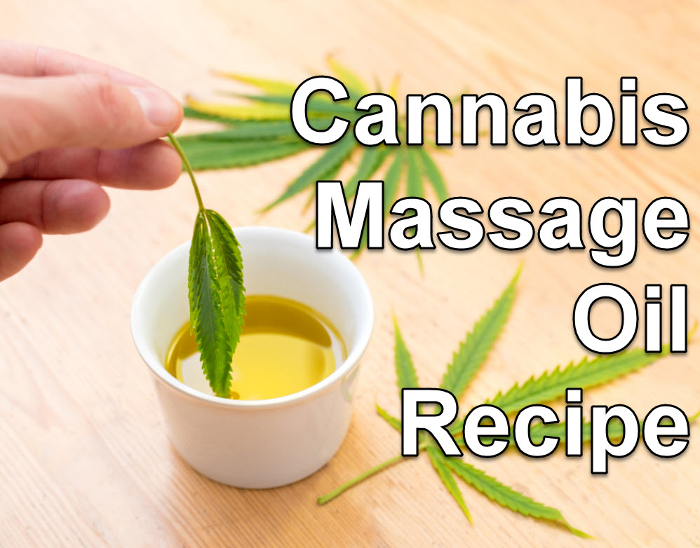 Cannabis Massage Oil Recipe