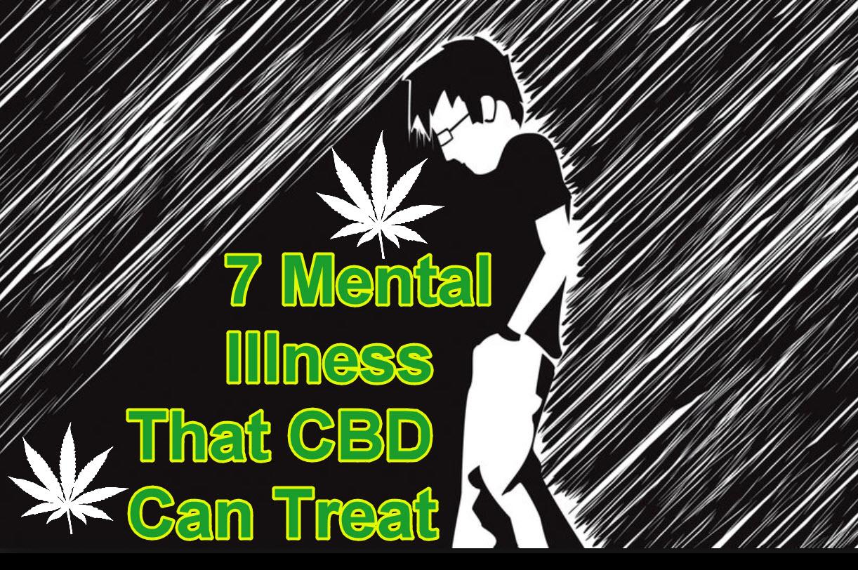 7 Mental Illness That CBD Can Treat