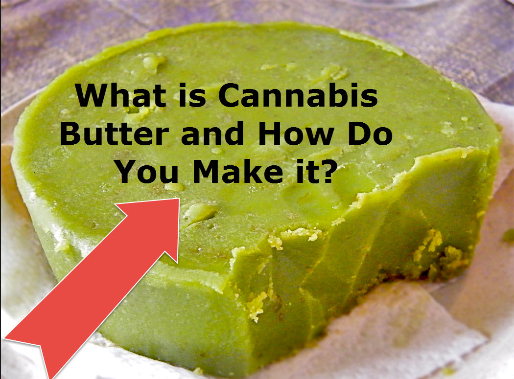 What is cannabis butter and how do you make it for How do you build a blog