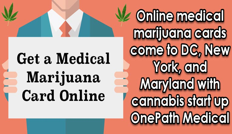 And Medical Online For New Maryland Marijuana Cards York Dc