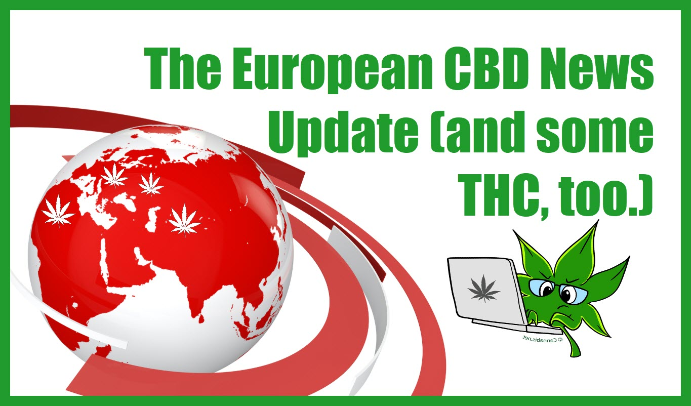 The European CBD News Update (and some THC, too.)