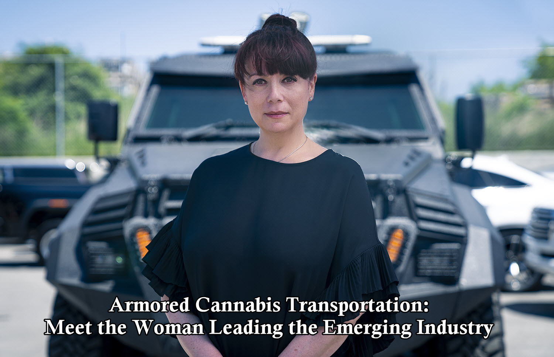 3743 iwQu Margarita Simkin[1] - Armored Cannabis Transportation: Meet the Woman Leading the Emerging Industry
