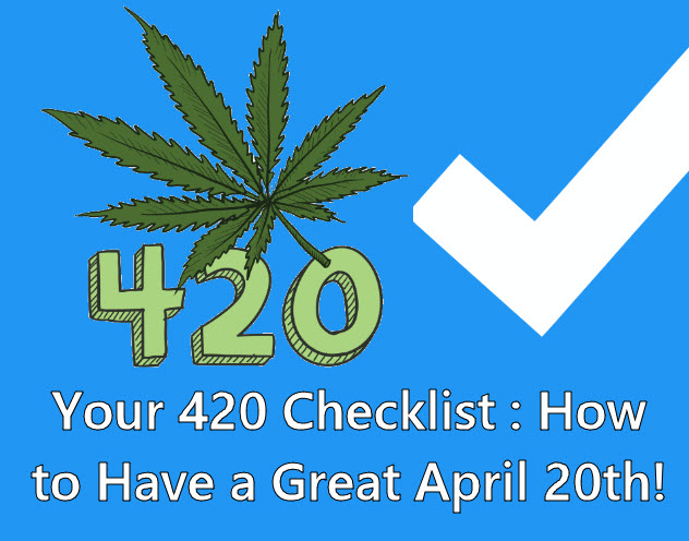 420 EVENTS AND CHECKLISTS
