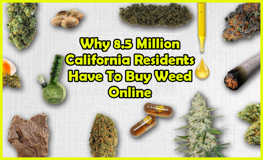 ORDER ONLINE CANNABIS CALIFORNIA