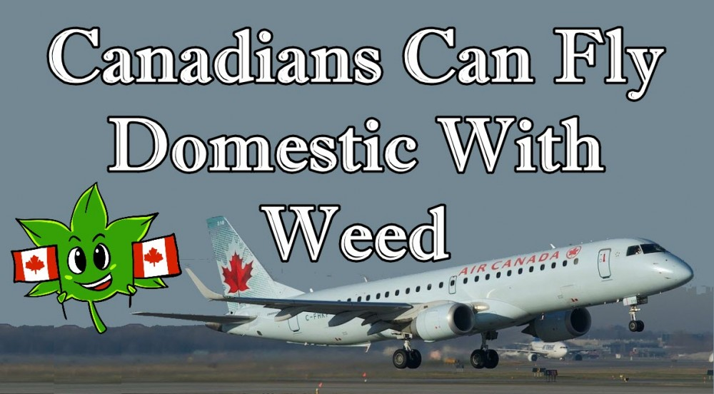 CANADIANS FLYING WITH CANNABIS