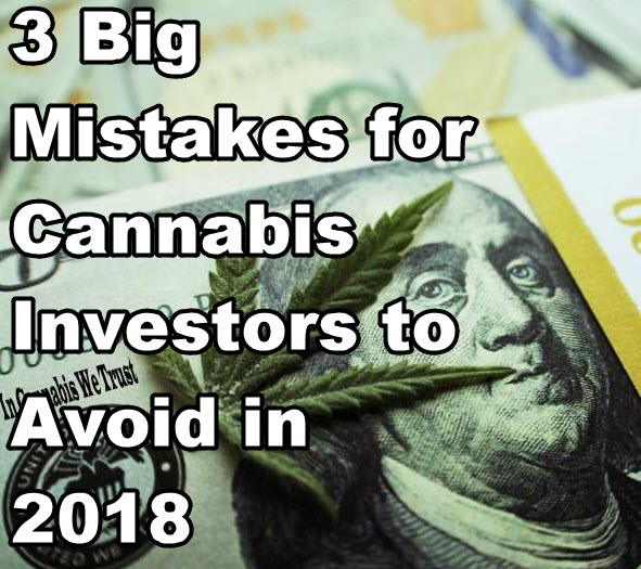 CANNABIS INVESTING MISTAKES