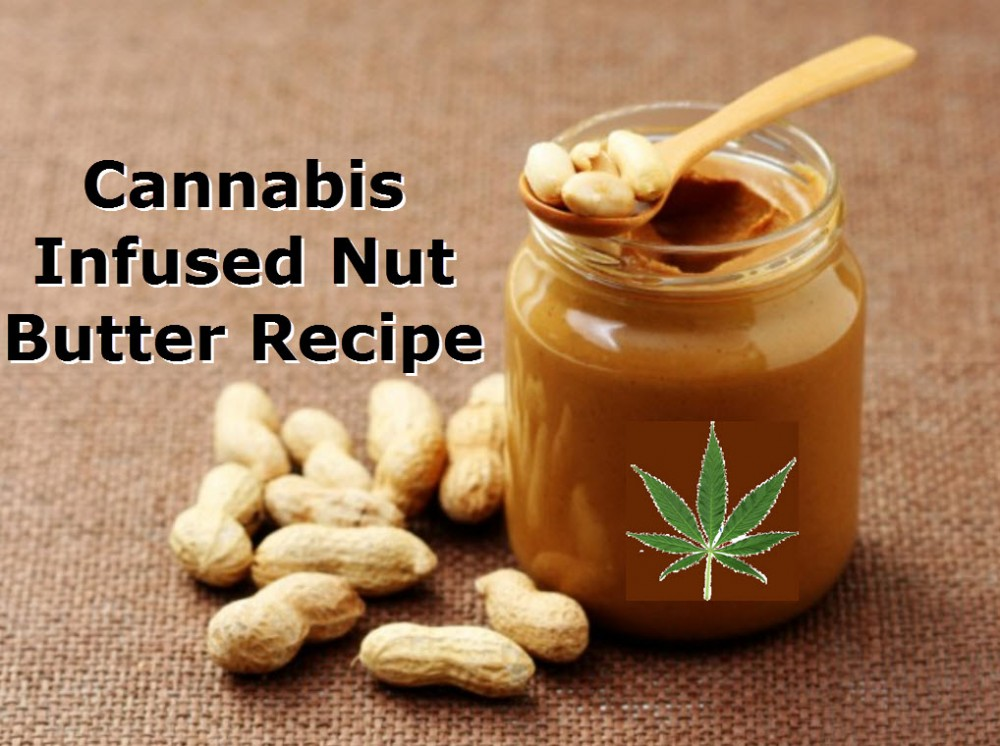 CANNABIS INFUSED NUT BUTTER