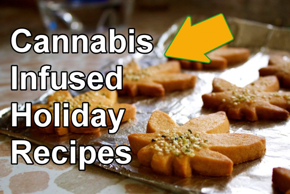 CANNABIS RECIPES FOR THE HOLIDAYS