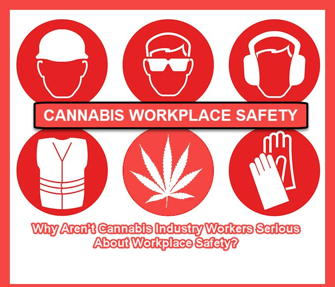 CANNABIS WORKPLACE SAFETY