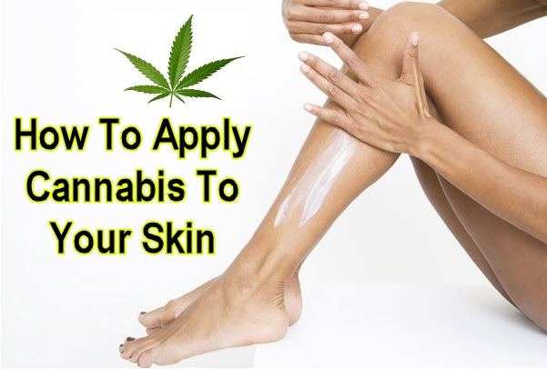 HOW TO APPLY CANNABIS TO YOUR SKIN