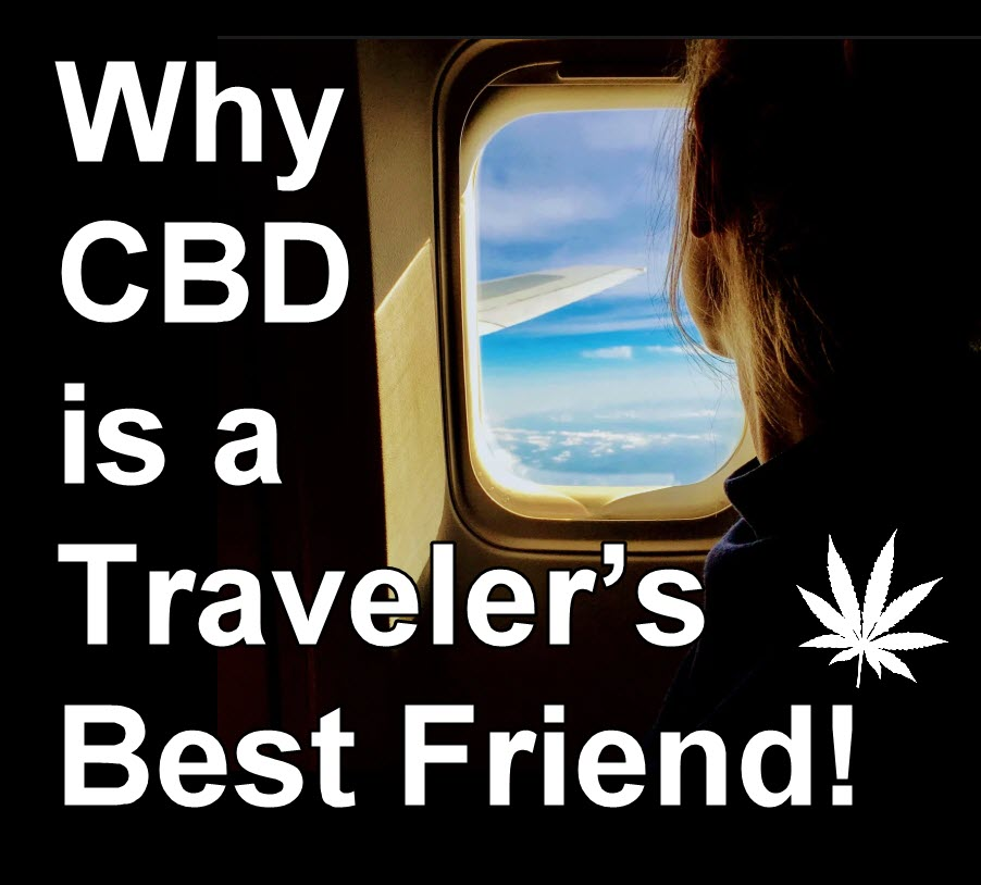 CBD FOR TRAVELING