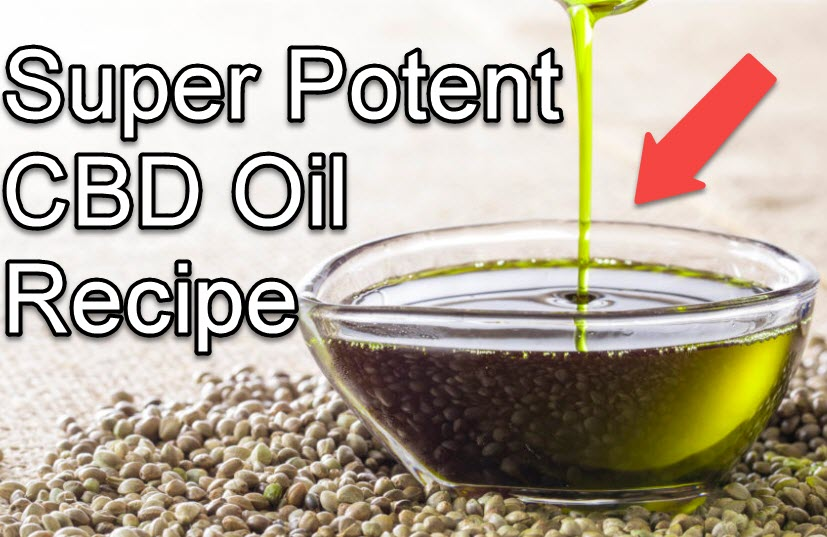 A Super Potent CBD Oil Recipe