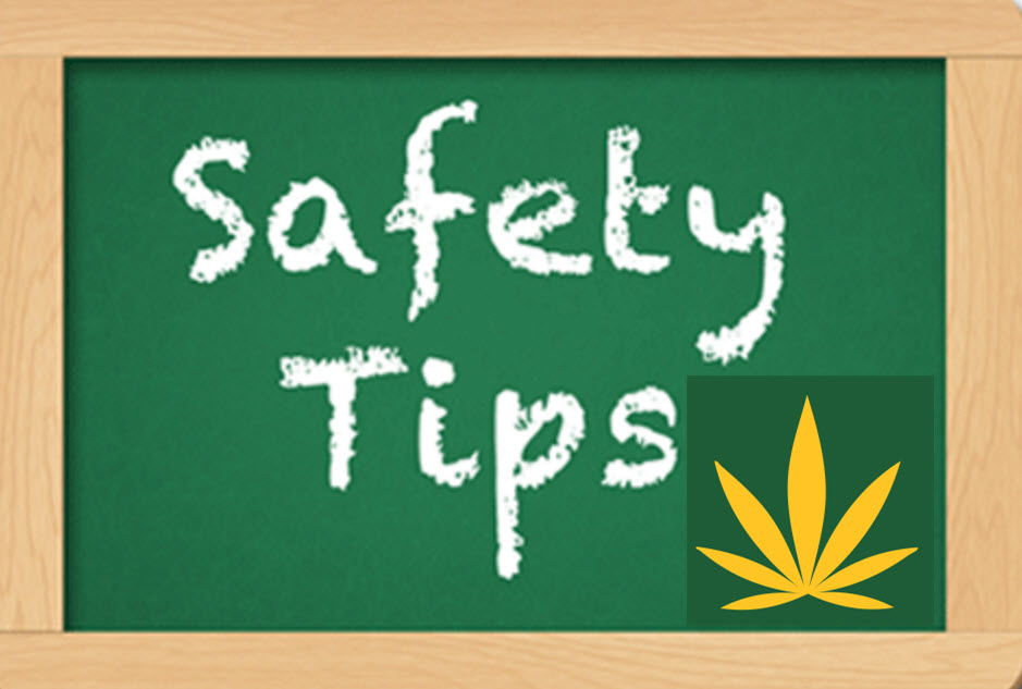 SAFETY TIPS ON CANNABIS