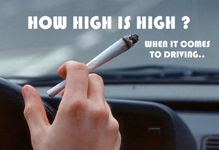 DRIVING HIGH ON CANNABIS