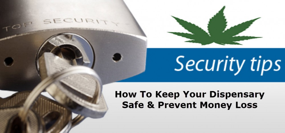 DISPENSARY SECURITY TIPS