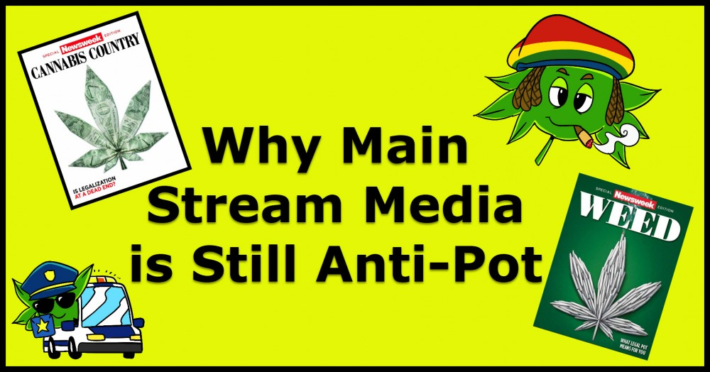 MAINSTREAM MEDIA ON MARIJUANA