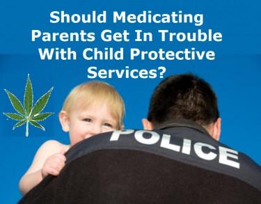 LOOSING YOUR KIDS OVER MEDICAL MARIJUANA