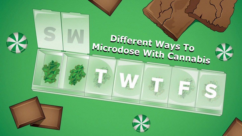 HOW TO MICRDOSE CANNABIS