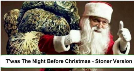 STONER NIGHT BEFORE CHRISTMAS