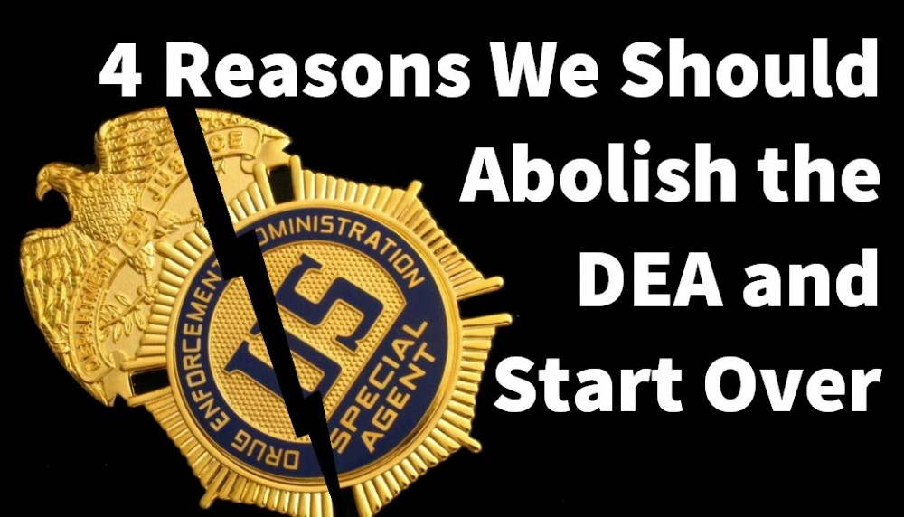 get rid of the dea and start