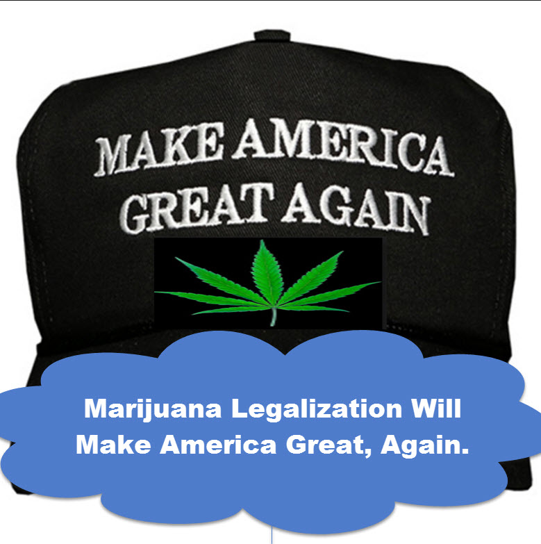 make america great again with cannabis