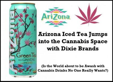 ARIZONA ICE TEA GETS CANNABIS DRINKS