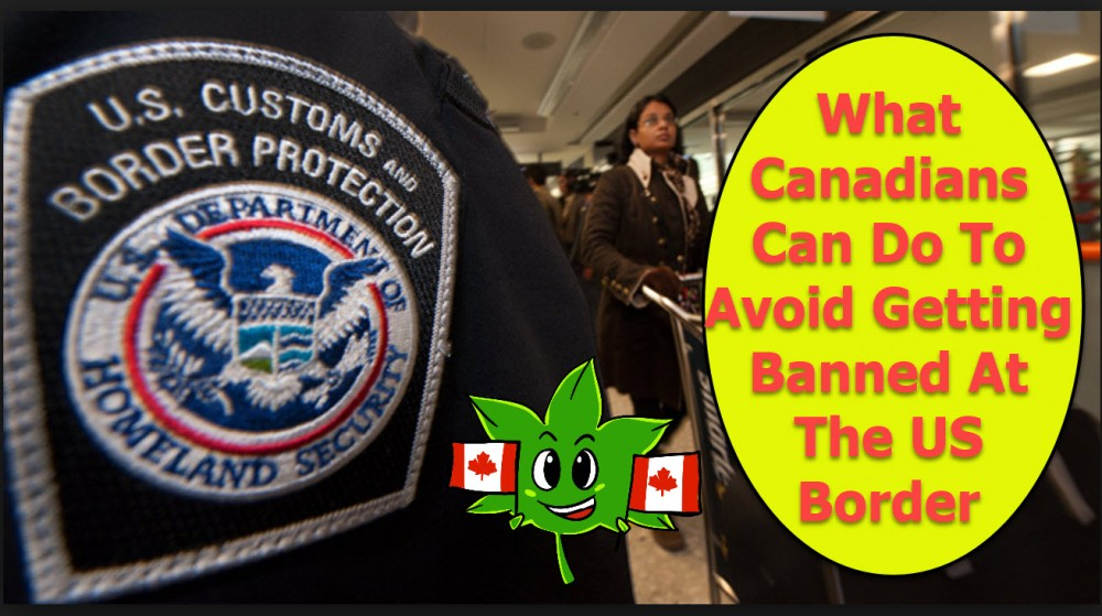 US CUSTOMS ON CANADIAN CANNABIS