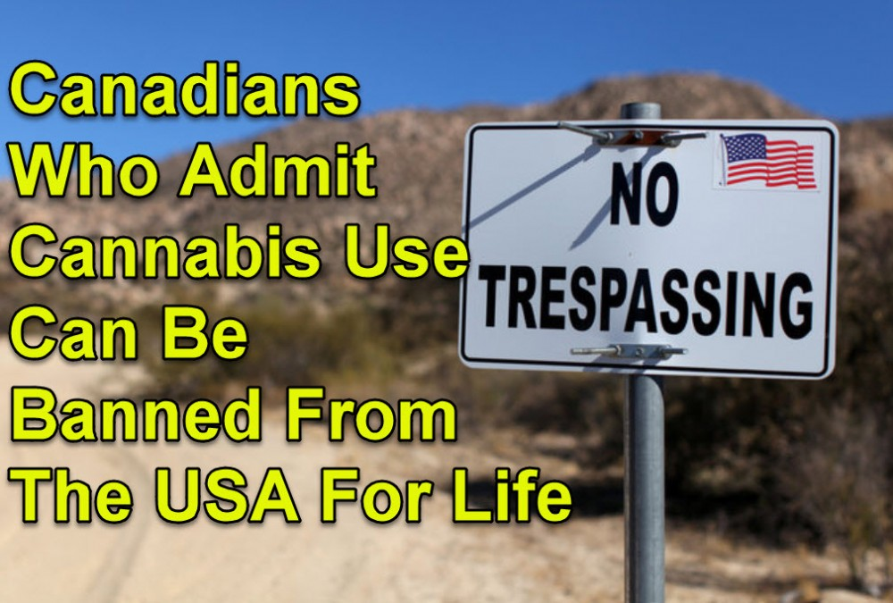 CANADIANS BANNED AT THE BORDER