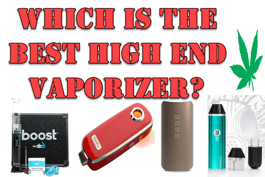 high end vaporizer
