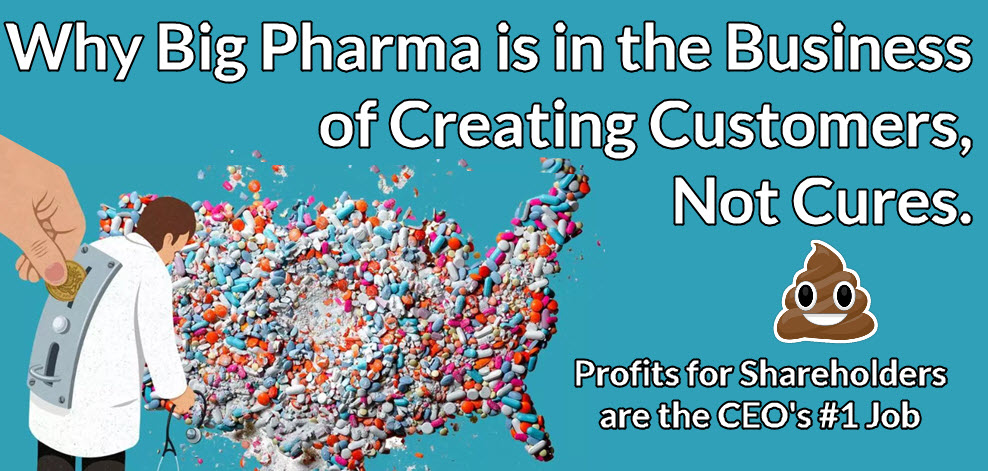 big pharma creating customers