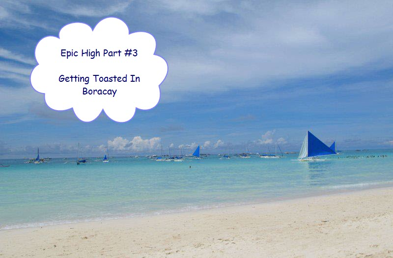GETTING HIGH IN BORACAY