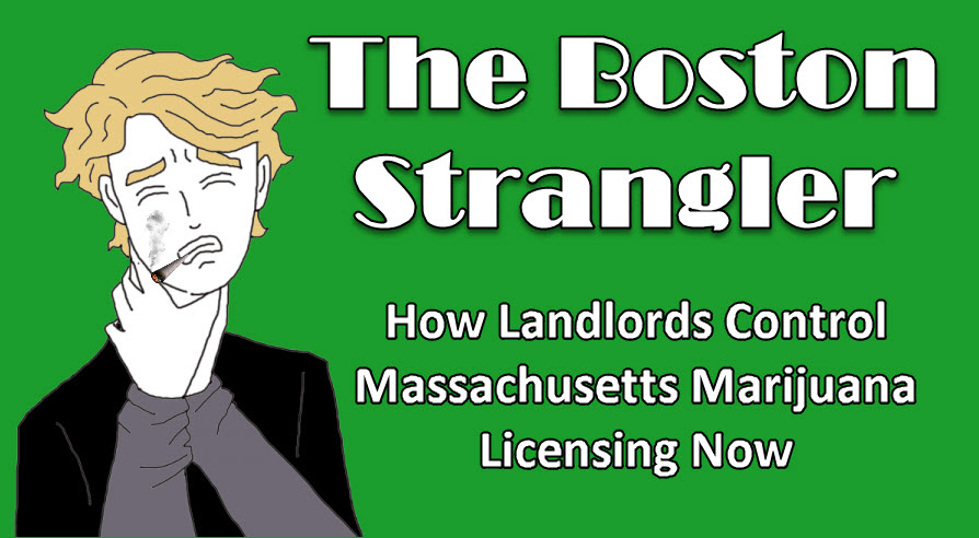 BOSTON LANDLORDS MARIJUANA LICENSING