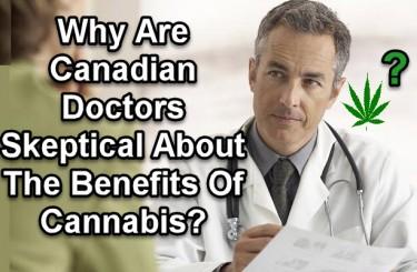 CANADIAN DOCTORS ON MEDICAL MARIJUANA
