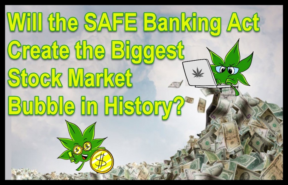 CANNABIS BANKING ACT SAFE ACT