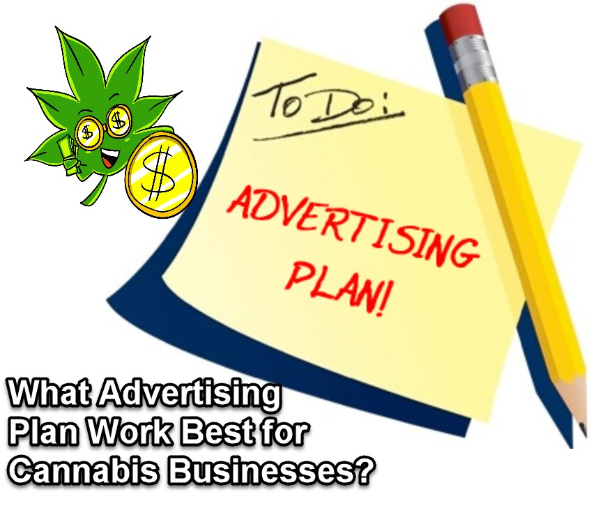 CANNABIS ADVERTISEMENTS PLANS