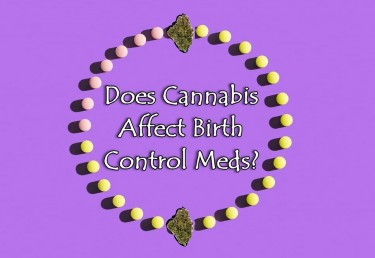 Are There Risks to Combining Weed and Birth Control?