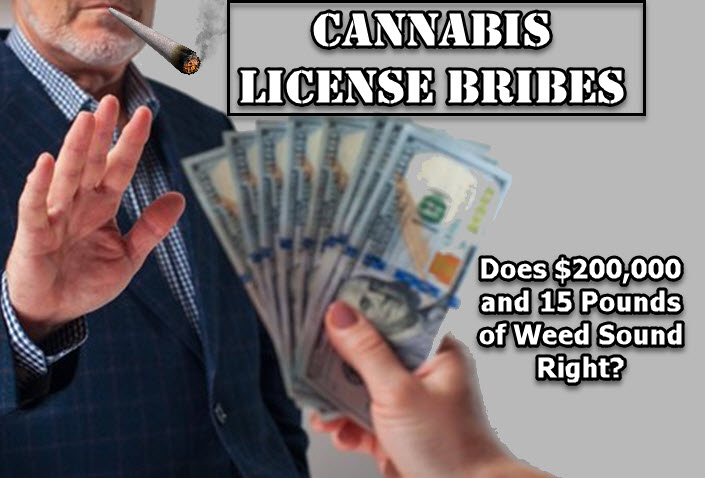 bribes for a cannabis license