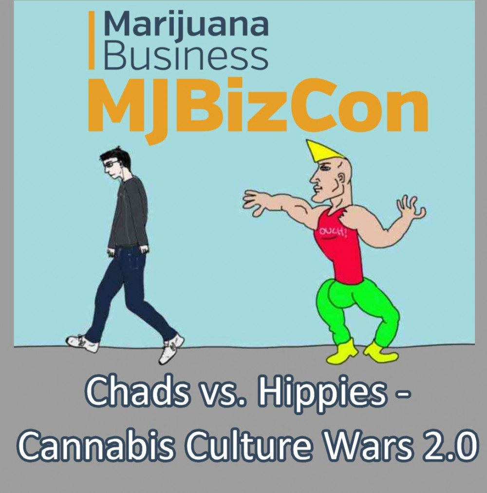 CANNABIS CULTURE 2.0 HIPPIES AND CHADS