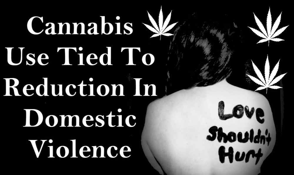 DOMESTIC VIOLENCE AND CANNABIS