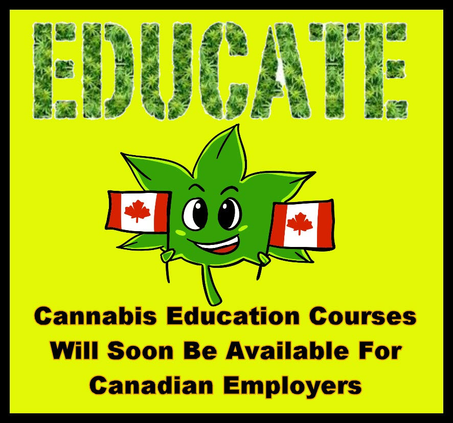 educate on cannabis in canada