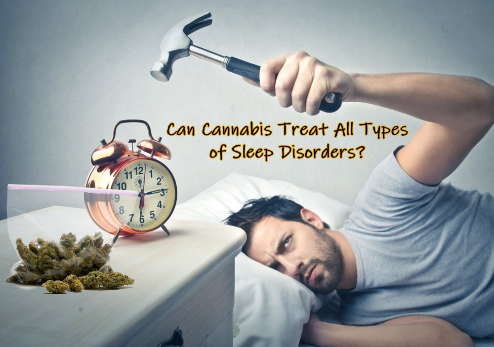 cannabis for sleep disorders which ones