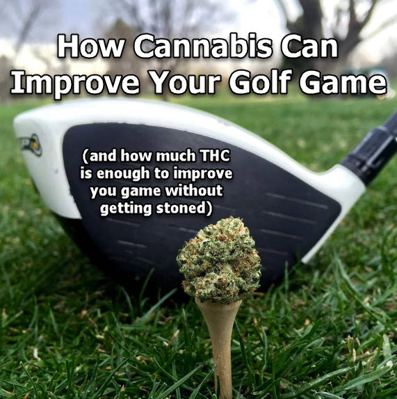 CANNABIS AND GOLF