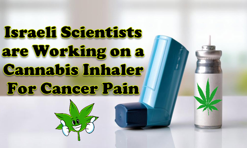cannabis inhaler for cancer