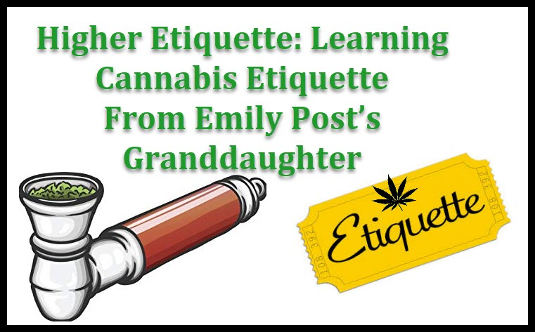 cannabis manners and ediquette