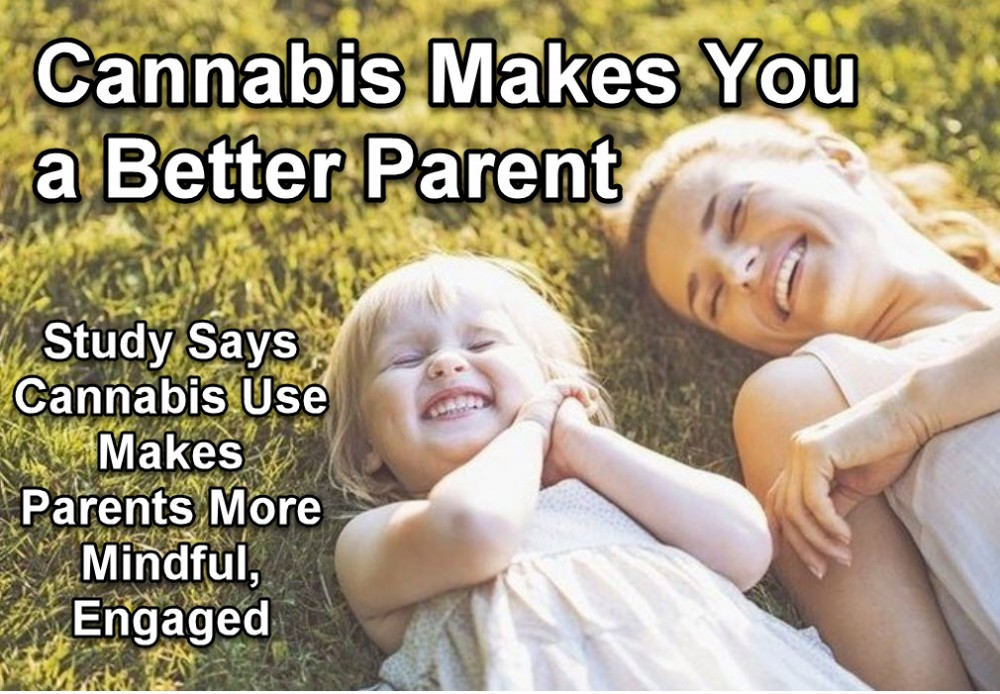 CANNABIS TO BE A BETTER PARENT