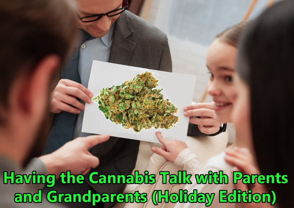 having the weed talk with parents